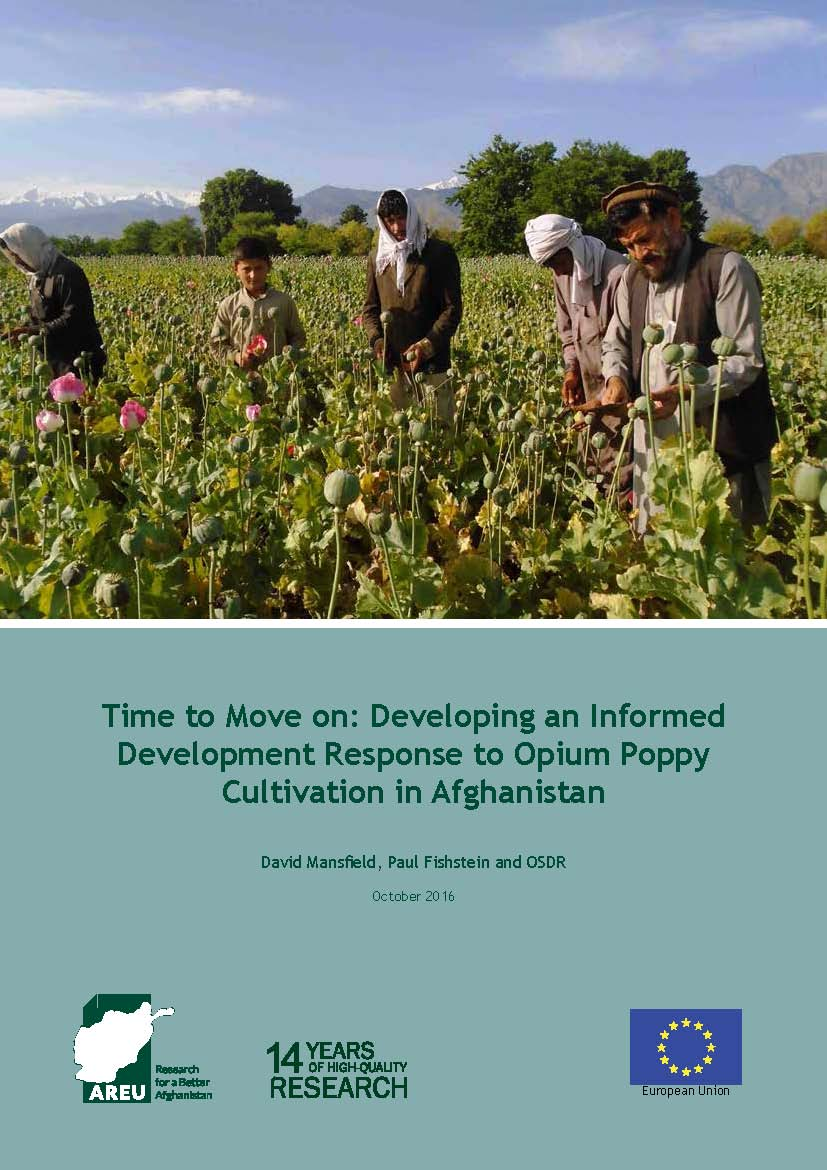 1623E-Time to Move on-Developing an Informed Development Response to Opium Poppy Cultivation in Afghanistan
